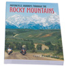Motorcycle Journeys Through The Rocky Mountains