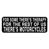 "Hot Leathers Helmet Sticker - ""For Some There's Therapy For The Rest Of Us There's Motorcycles"""