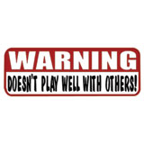 "Hot Leathers Helmet Sticker - ""Warning, Doesn't Play Well With Others!"""