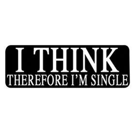 "Hot Leathers Helmet Sticker - ""I Think Therefore I'm Single"""