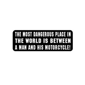 "Hot Leathers Helmet Sticker - ""The Most Dangerous Place In The World"""