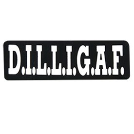 "Hot Leathers Helmet Sticker - ""D.I.L.L.I.G.A.F."""