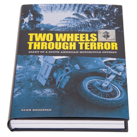 Glen Heggstad's Two Wheels Through Terror