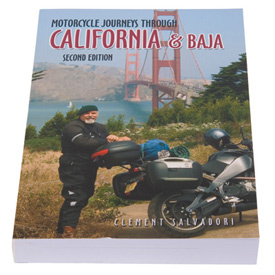 Motorcycle Journeys Through California & Baja, 2nd Edition