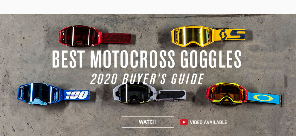 MX Goggle Buyer's Guide