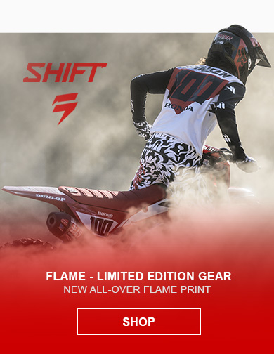 Shift Flame LE Gear