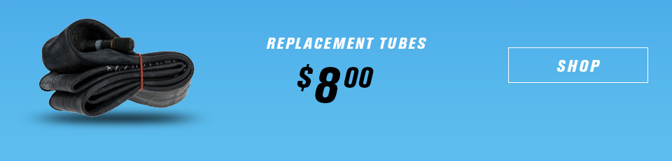 replacement tubes