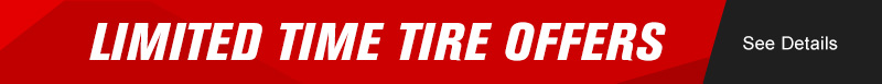 Limited Time Tire Offers
