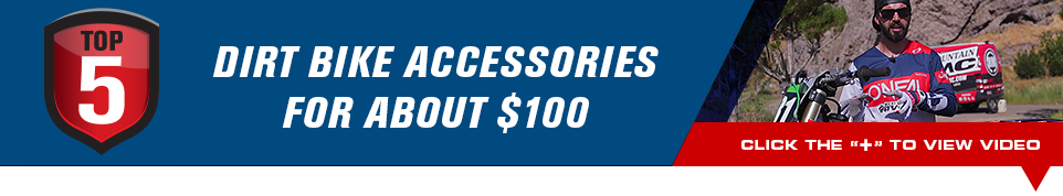 Top 5 Dirt Bike Accessories For $100