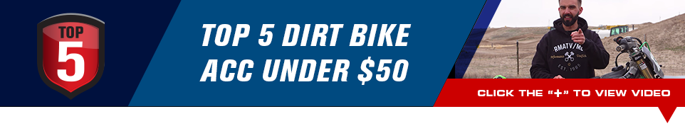 Top 5 Dirt Bike Acc under 50