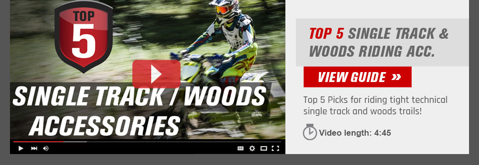 Top 5 Single Track Woods Accessories