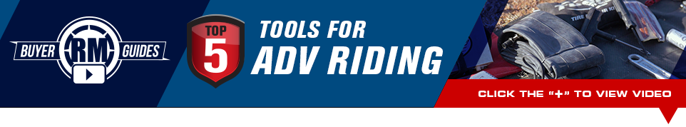 Top 5 Tools For ADV Riding